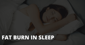 burn-fat-in-sleep
